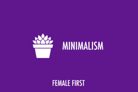 Minimalism on Female First