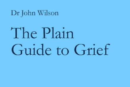 The Plain Guide To Grief