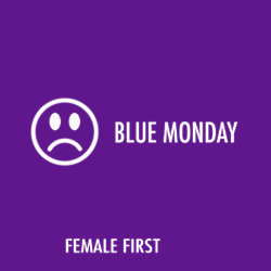 Blue Monday on Female First