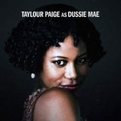 Taylour Paige stars as Dussie Mae